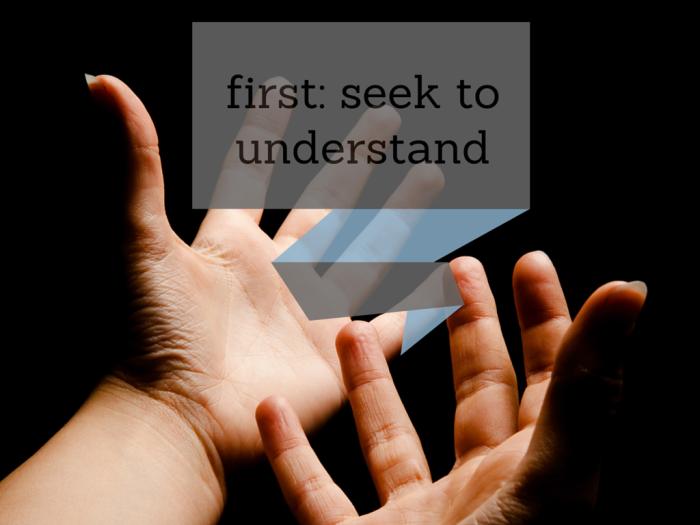 seek to understand